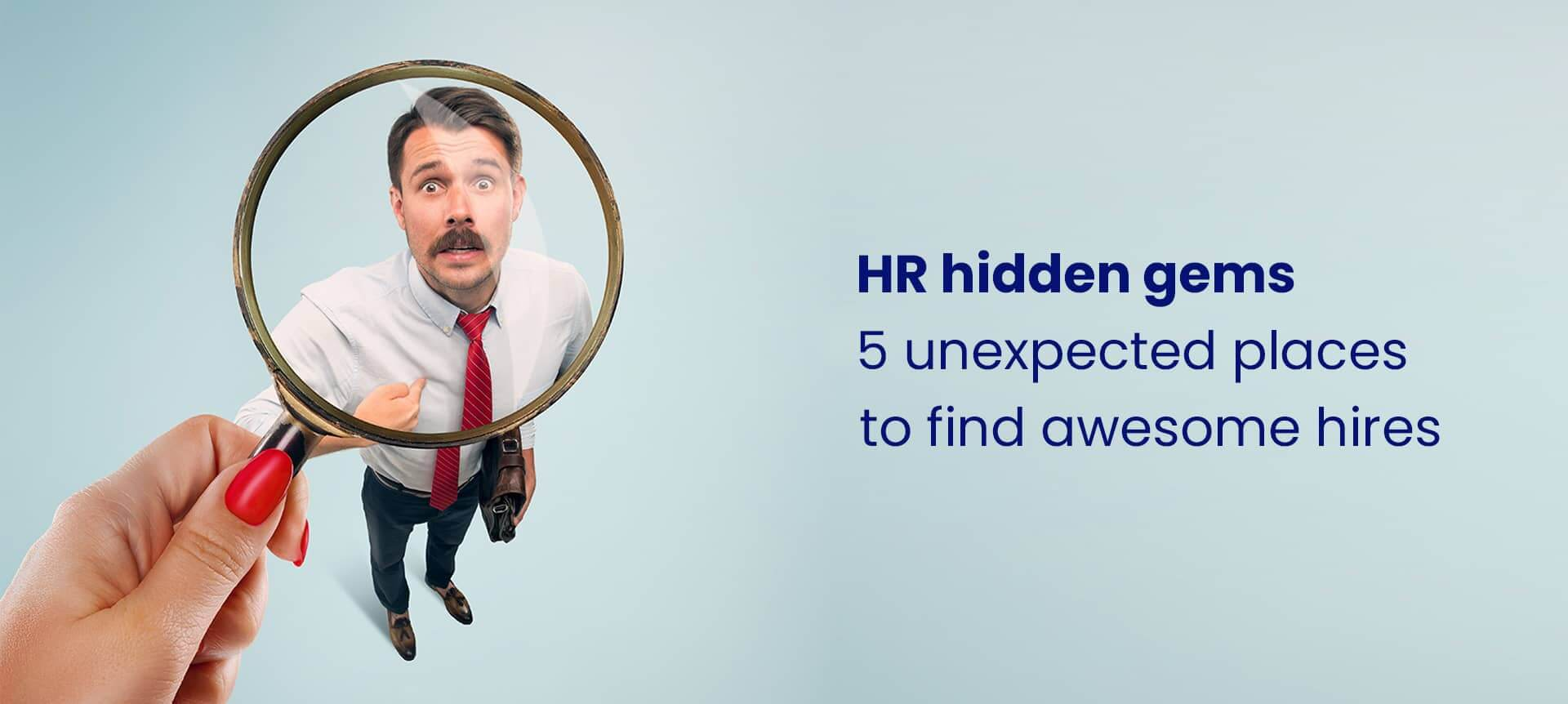 An HR professional looking for top talent in unexpected places