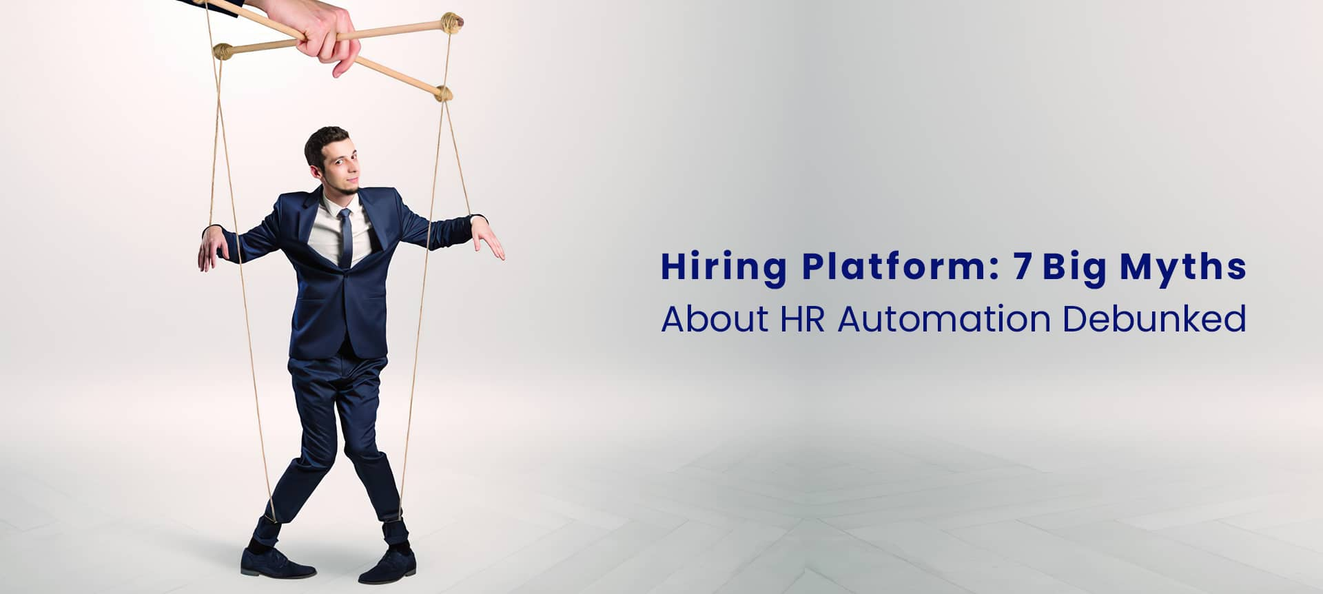 A recruiter in a suit, debunking myths about HR automation in a hiring platform.