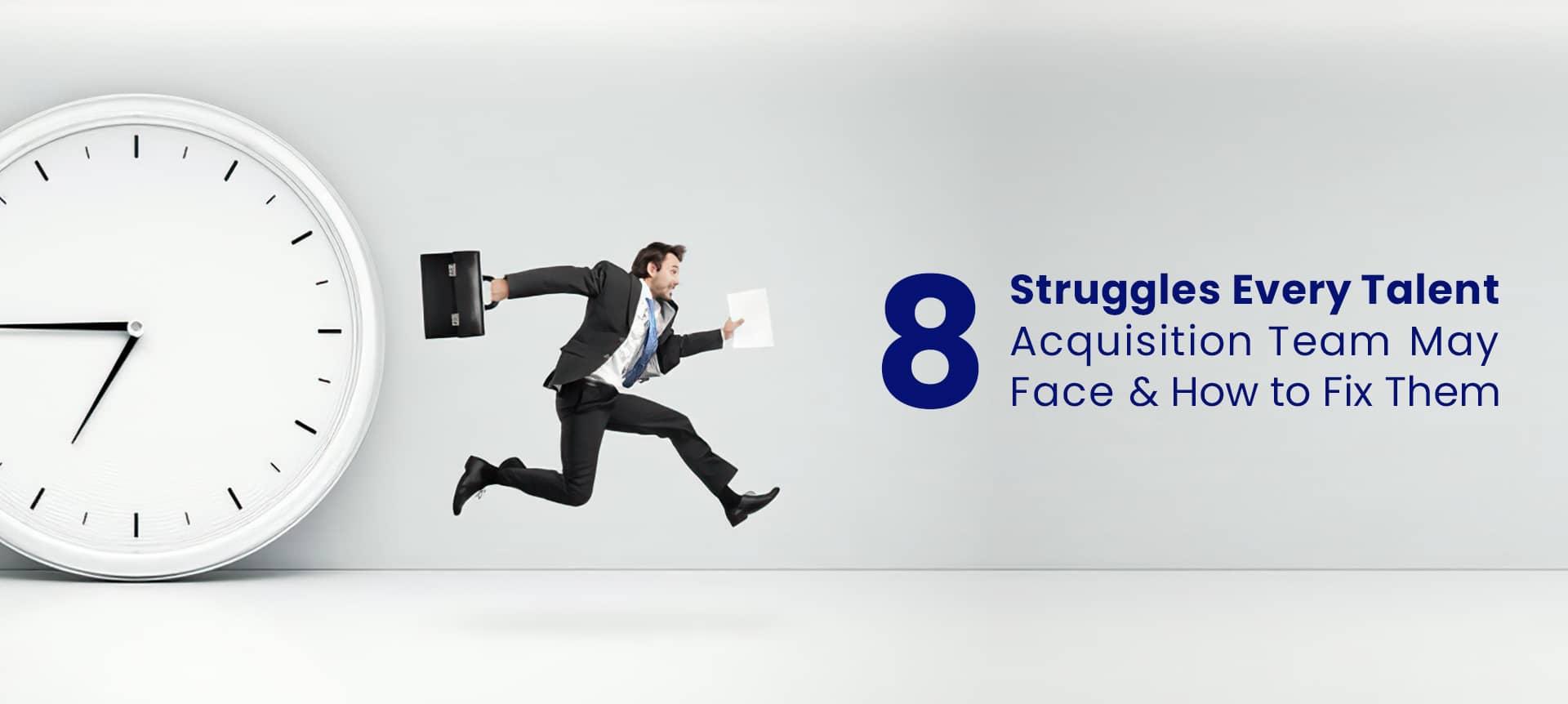 struggling talent acquisition specialist