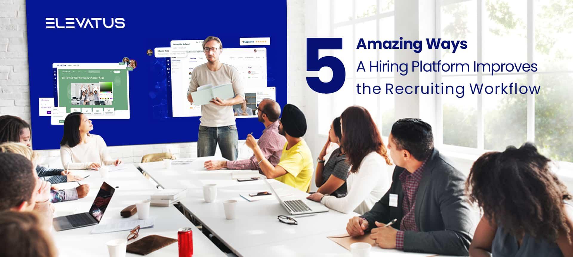 Recruiters using a hiring platform